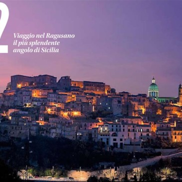 Benvenuti nel Ragusano: <i>l&#8217;isola felice</i>