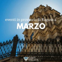 marzo_eventi_ragusa_modica_scicli_ispica_puntasecca_comiso_vittoria