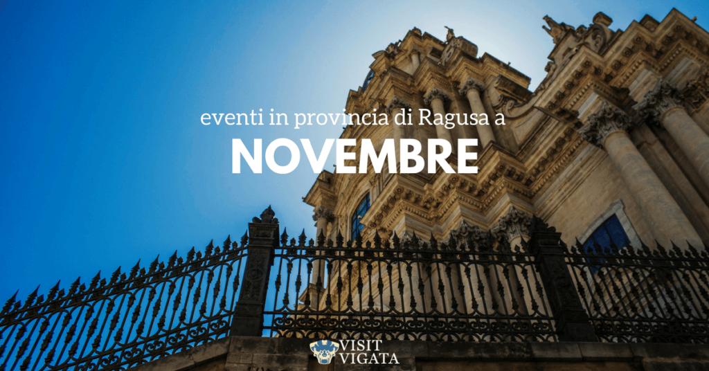 novembre_eventi_ragusa_modica_scicli_ispica_puntasecca_comiso_vittoria